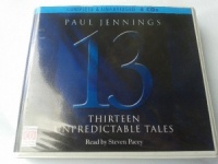 13 Unpredictable Tales written by Paul Jennings performed by Steven Pacey on CD (Unabridged)