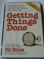 Getting Things Done written by Ed Bliss performed by Ed Bliss on Cassette (Unabridged)