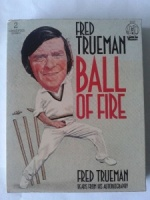 Balls of Fire written by Fred Trueman performed by Fred Trueman on Cassette (Abridged)