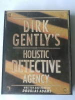 Dirk Gently's Holistic Detective Agency written by Douglas Adams performed by Douglas Adams on Cassette (Abridged)