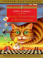 Alice's Adventures in Wonderland written by Lewis Carroll performed by Susan Jameson and James Saxon on Cassette (Abridged)