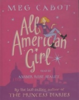 All American Girl written by Meg Cabot performed by Amber Rose Sealey on Cassette (Abridged)
