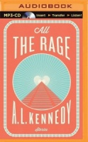 All The Rage written by A.L. Kennedy performed by Simon Vance and Heather Wilds on MP3 CD (Unabridged)