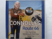 Billy Connolly's Route 66 - The Big Yin on the Ultimate American Road Trip written by Billy Connolly performed by Billy Connolly on CD (Unabridged)