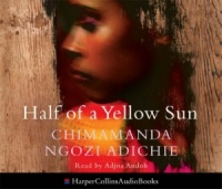 Half of a Yellow Sun written by Chimamanda Ngozi Adichie performed by Adjoa Andoh on CD (Abridged)