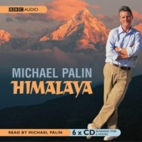 Himalaya written by Michael Palin performed by Michael Palin on CD (Unabridged)