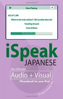 iSpeak Japanese - The Ultimate Audio and Visual Phrasebook for your Ipod or MP3 Player written by McGraw Hill performed by Alex Chaplin and Kyoko Davies on MP3 CD (Abridged)