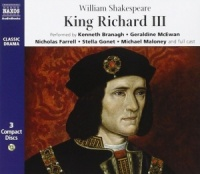 King Richard III written by William Shakespeare performed by Naxos Dramatization, Kenneth Branagh and Geraldine McEwan on CD (Abridged)