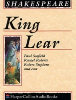 King Lear written by William Shakespeare performed by Paul Scofield, Rachel Roberts and Robert Stephens on Cassette (Unabridged)