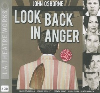 Look Back In Anger written by John Osborne performed by Simon Templeman, Joanne Whalley, Moira Quirk and James Warwick on CD (Unabridged)