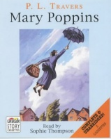 Mary Poppins written by P.L. Travers performed by Sophie Thompson on Cassette (Unabridged)