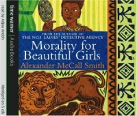 Morality for Beautiful Girls written by Alexander McCall-Smith performed by Adjoa Andoh on CD (Abridged)