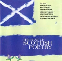 The Best Scottish Poetry written by Various Scottish Poets performed by Alan Cumming, Hannah Gordon, Daniela Nardini and David Rintoul on CD (Abridged)