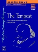 The Tempest written by William Shakespeare performed by Naxos Dramatization, Ian McKellen, Emilia Fox and Benedict Cumberbatch on Cassette (Unabridged)