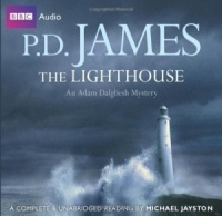 The Lighthouse written by P.D. James performed by Michael Jayston on CD (Unabridged)