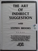 The Art of Indirect Suggestion written by Stephen Brooks performed by Stephen Brooks on Cassette (Unabridged)