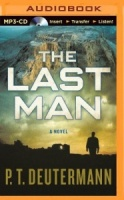 The Last Man written by P.T. Deutermann performed by Christopher Lane on MP3 CD (Unabridged)