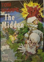 The Midden written by Tom Sharpe performed by Richard Mitchley on Cassette (Unabridged)