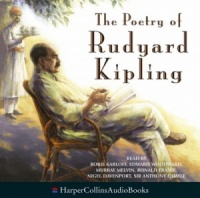The Poetry of Rudyard Kipling written by Rudyard Kipling performed by Various Famous Actors, Edward Woodward, Anthony Quayle and Boris Karloff on CD (Abridged)