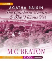 Agatha Raisin The Quiche of Death and The Vicious Vet written by M.C. Beaton performed by Penelope Keith and Diana Bishop on CD (Unabridged)