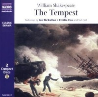 The Tempest written by William Shakespeare performed by Ian McKellen, Emilia Fox, Benedict Cumberbatch and Neville Jason on CD (Unabridged)