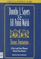 Thrones, Dominations written by Dorothy L. Sayers and Jill Paton Walsh performed by Ian Carmichael on CD (Unabridged)