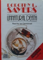 Unnatural Death written by Dorothy L. Sayers performed by Ian Carmichael on Cassette (Unabridged)