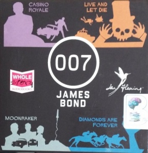 007 - James Bond Collection - Casino Royale, Live and Let Die, Moonraker and Diamonds are Forever written by Ian Fleming performed by Dan Stevens, Rory Kinnear, Bill Nighy and Damien Lewis on CD (Unabridged)