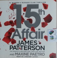15th Affair written by James Patterson and Maxine Paetro performed by January LaVoy on CD (Unabridged)