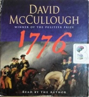 1776 written by David McCullough performed by David McCullough on CD (Abridged)