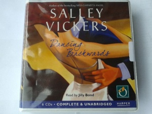 Dancing Backwards written by Sally Vickers performed by Jilly Bond on CD (Unabridged)