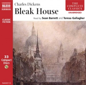 Bleak House written by Charles Dickens performed by Sean Barrett and Teresa Gallagher on CD (Unabridged)