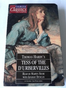 Tess of the D'Urbervilles written by Thomas Hardy performed by Martin Shaw and Lindsay Duncan on Cassette (Abridged)