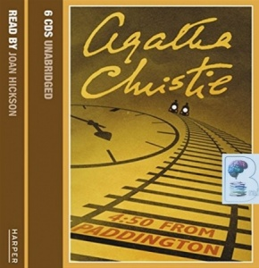 4.50 from Paddington written by Agatha Christie performed by Joan Hickson on CD (Unabridged)