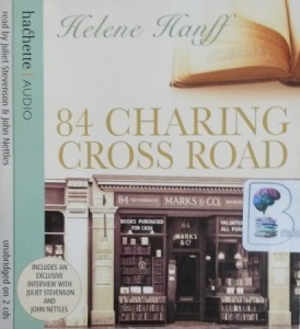 84 Charing Cross Road written by Helene Hanff performed by Juliet Stephenson and John Nettles on CD (Unabridged)