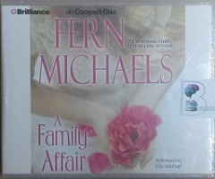 A Family Affair written by Fern Michaels performed by Cris Dukehart on CD (Unabridged)
