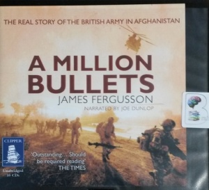 A Million Bullets written by James Fergusson performed by Joe Dunlop on CD (Unabridged)