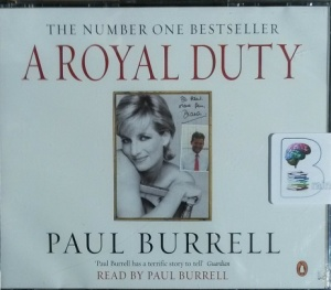 A Royal Duty written by Paul Burrell performed by Paul Burrell on CD (Abridged)