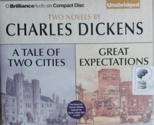 A Tale of Two Cities and Great Expectations written by Charles Dickens performed by Buck Schirner and Michael Page on CD (Unabridged)