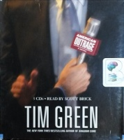American Outrage written by Tim Green performed by Scott Brick on CD (Abridged)