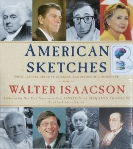 American Sketches written by Walter Isaacson performed by Cotter Smith on CD (Unabridged)