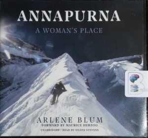Annapurna - A Woman's Place written by Arlene Blum performed by Eileen Stevens on CD (Unabridged)