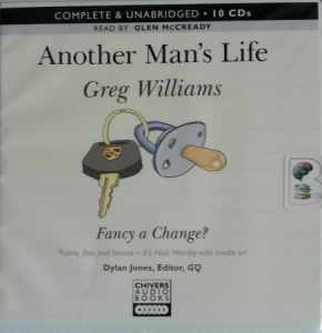 Another Man's Life written by Greg WIlliams performed by Glen McCready on CD (Unabridged)