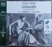 Aristotle written by Hugh Griffith performed by Hugh Ross and Roy McMillan on CD (Abridged)