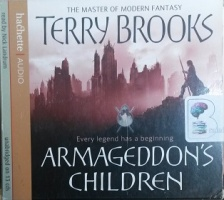 Armageddon's Children written by Terry Brooks performed by Nick Landrum on CD (Unabridged)