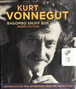 Bagombo Snuff Box - Short Fiction written by Kurt Vonnegut performed by Alexander Marshall on CD (Unabridged)