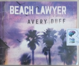 Beach Lawyer written by Avery Duff performed by James Patrick Cronin on CD (Unabridged)