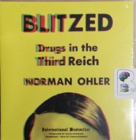 Blitzed - Drugs in the Third Reich written by Norman Ohler performed by Stefan Rudnicki on CD (Unabridged)