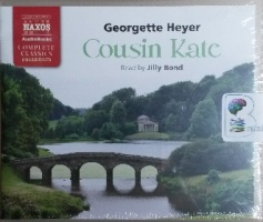 Cousin Kate written by Georgette Heyer performed by Jilly Bond on CD (Unabridged)