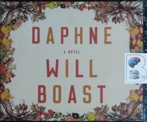 Daphne written by Will Boast performed by Tavia Gilbert on CD (Unabridged)